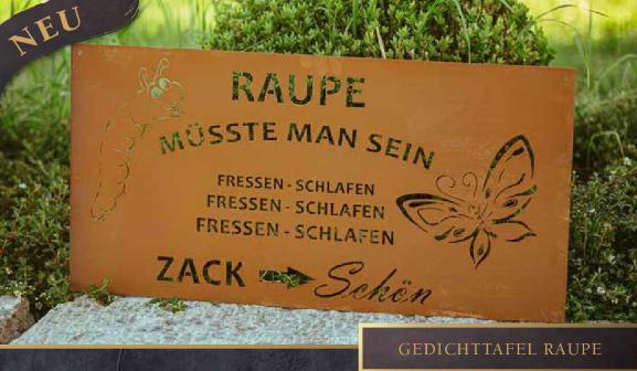 Edelrost Schild Raupe